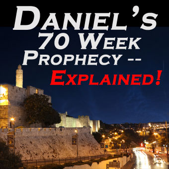 Daniel's 70 Weeks Prophecy is Soon to be Fulfilled!