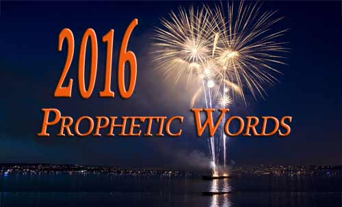 2016 Prophetic Words: 7 Key Words for The Year