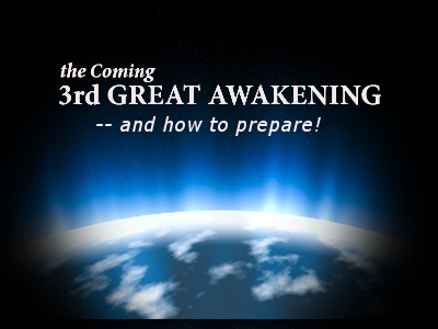 The Coming 3rd Great Awakening - News2morrow