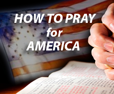 Simple Prayer Strategy for America at the Crossroads