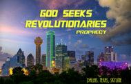 Prophecy: God Seeks Revolutionaries