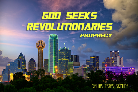 Prophecy: God Seeks Revolutionaries