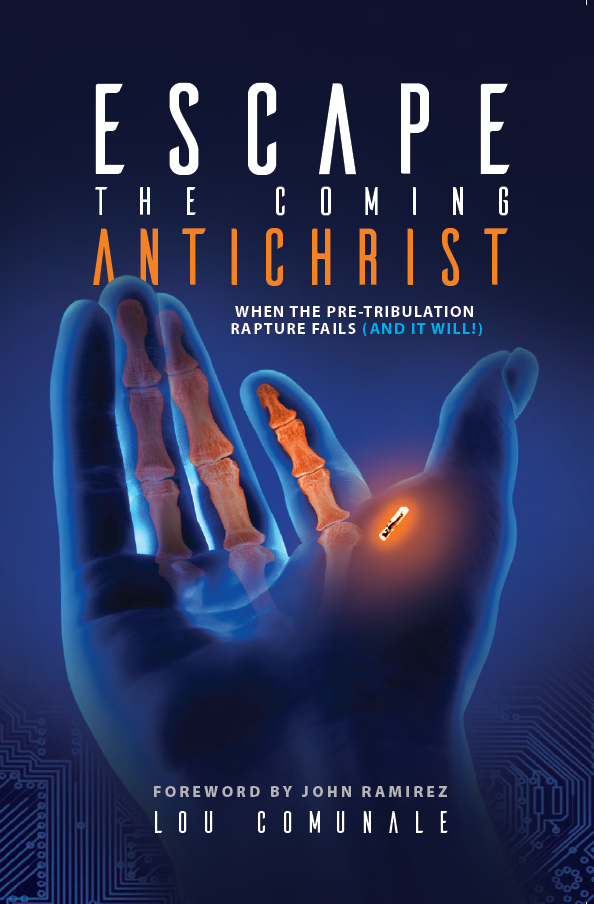 Escape the Coming Antichrist - When the Pre-Tribulation Rapture Fails (and it will!).