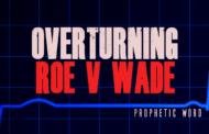 Overturning Roe V Wade